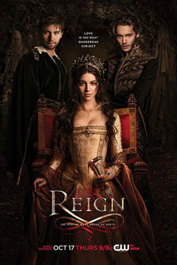 Reign - The CW Series about Mary Queen of Scots